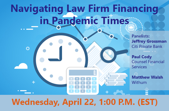 WEBINAR: Navigating Law Firm Financing in Pandemic Times