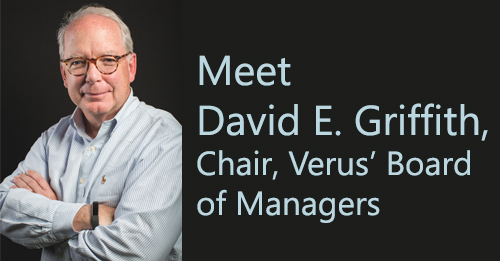 Meet David E. Griffith, Chair, Verus' Board of Managers